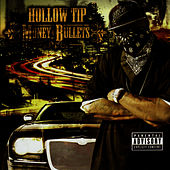 Money & Bullets by Hollow Tip