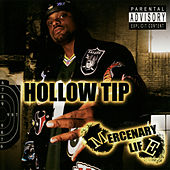 Mercenary Life by Hollow Tip