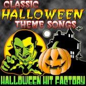 Classic Halloween Theme Songs von Halloween Hit Factory