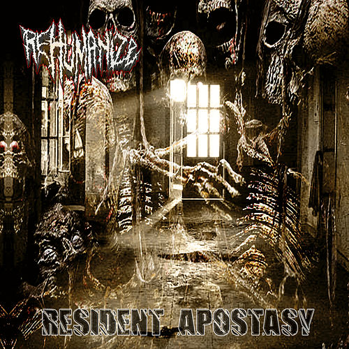 Resident Apostasy by Rehumanize