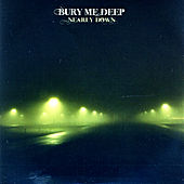 Nearly Down by Bury Me Deep