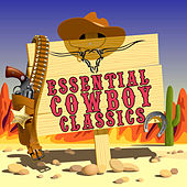 Essential Cowboy Classics by Various Artists