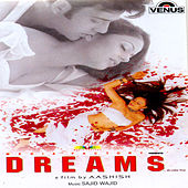 Dreams (Hindi Film) by Various Artists