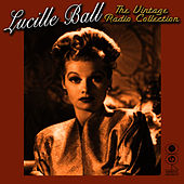 The Vintage Radio Collection by Lucille Ball