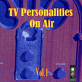 TV Personalities On Air Vol. 1 by Various Artists