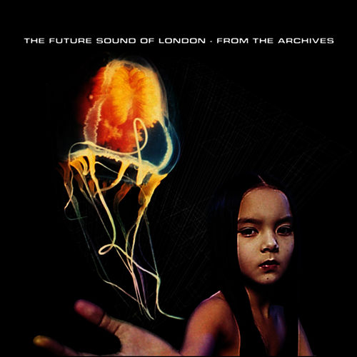 The Archives - Sampler 1 by Future Sound of London