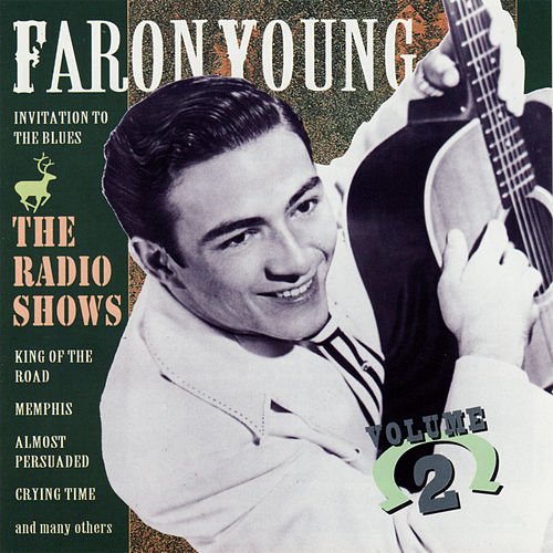The Radio Shows, Vol. 2 by Faron Young