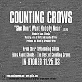 She Don't Want Nobody Near by Counting Crows