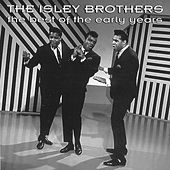 The Best Of The Early Years by The Isley Brothers
