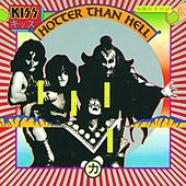 Hotter Than Hell by KISS