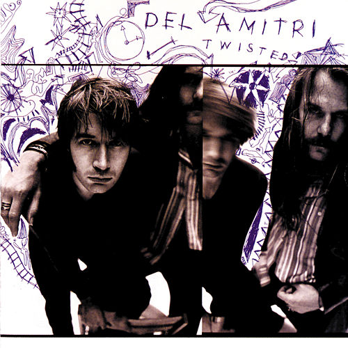 Twisted by Del Amitri
