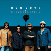 Misunderstood (live From The Bounce Tour) by Bon Jovi