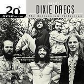 The Best of The Dixie Dregs: The Millennium Collection by The Dixie Dregs