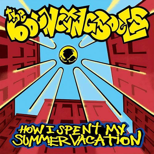 How I Spent My Summer Vacation by Bouncing Souls