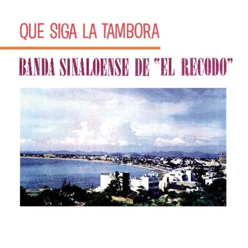 Que Siga La Tambora by Banda El Recodo