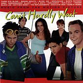 Can't Hardly Wait von Various Artists