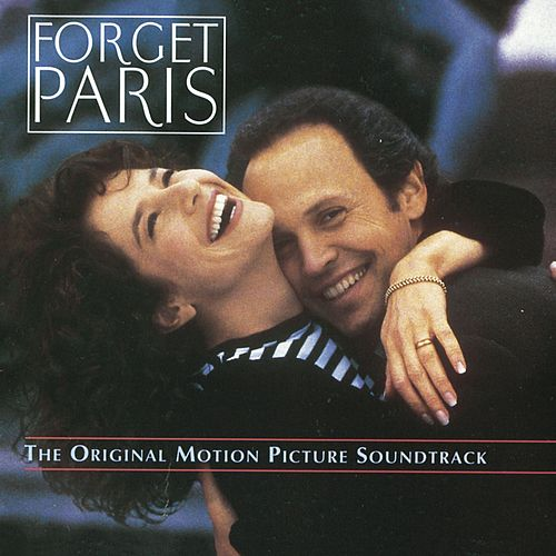 Forget Paris - The Original Motion Picture Soundtrack by Various Artists