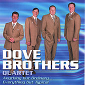 Anything But Ordinary by The Dove Brothers