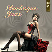 Burlesque Jazz by Various Artists