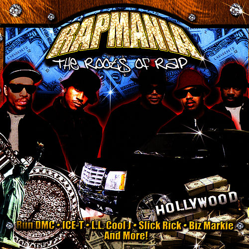 Rapmania: The Roots Of Rap by Eric B
