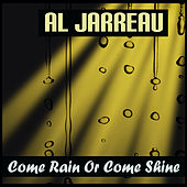 Come Rain Or Come Shine von Al Jarreau