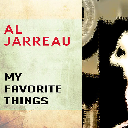 My Favourite Things by Al Jarreau