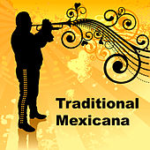 Traditional Mexicana by Various Artists