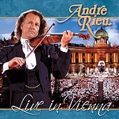 Live in Vienna by André Rieu