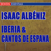 Albeniz: Iberia & Cantos de Espana by Various Artists