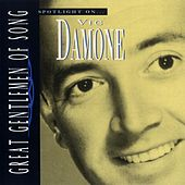 Spotlight on Vic Damone by Vic Damone