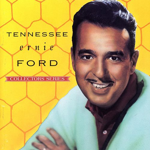Capitol Collectors Series by Tennessee Ernie Ford