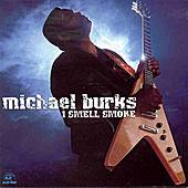 I Smell Smoke by Michael Burks