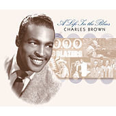 A Life In The Blues by Charles Brown