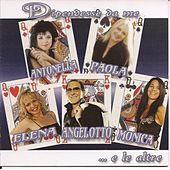 Dipendesse da me by Various Artists