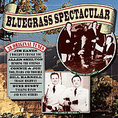 Bluegrass Spectacular by Various Artists