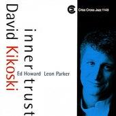 Inner Trust by David Kikoski