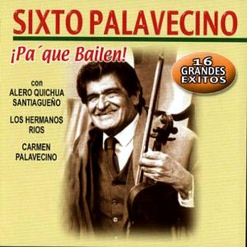 Pa' Que Bailen by Sixto Palavecino