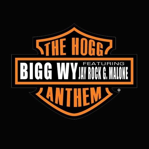 Hogg Anthem by Big Wy