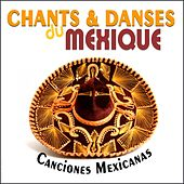 Chants & Danses Du Mexique by Dr. Carbajo