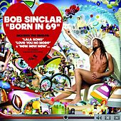 Born In 69 by Bob Sinclar