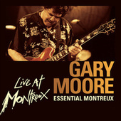 Essential Montreux by Gary Moore