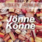 Jönne Könne by Willy Astor