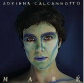 Maré by Adriana Calcanhotto