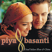 Piya Basanti by Ustad Sultan Khan