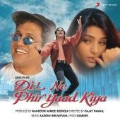 Dil Ne Phir Yaad Kiya by Various Artists