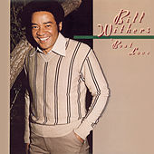 'Bout Love by Bill Withers