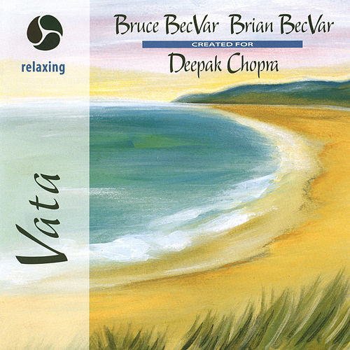 Magic of Healing Music: Vata by Bruce Becvar
