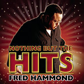 Hooked On The Hits! by Fred Hammond