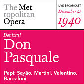 Donizetti: Don Pasquale (December 21, 1940) by Various Artists
