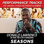 Seasons (Premiere Performance Plus Track) by Donald Lawrence